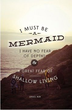 I must be a Mermaid...