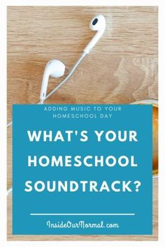 What's your Homeschool Soundtrack? ~ Inside Our Normal Homeschool Blogs, Homeschooling, Professional Development For Teachers, Learning Techniques, What Book, Teaching Music, Work From Home Moms, Music Lessons, Happenings