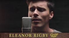 """The Beatles - """"Eleanor Rigby"""" (cover by Our Last Night)"""