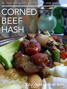 Low Carb Corned Beef Hash Recipe is a surprising blend of Tex Mex Irish Fusion as only the Fluffy Chix can pull off!