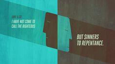 Verse of the Day from Logos.com     누가복음 5:32, 내가 의인을 부르러 온 것이 아니요, 죄인을 불러 회개시키러 왔노라.