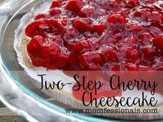 Two-Step Cherry Cheesecake | Momfessionals | Bloglovin'