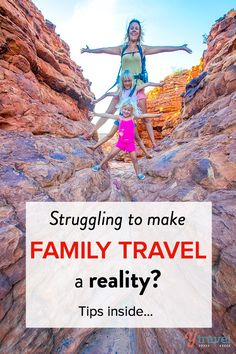 Are you struggling to make family travel a reality?