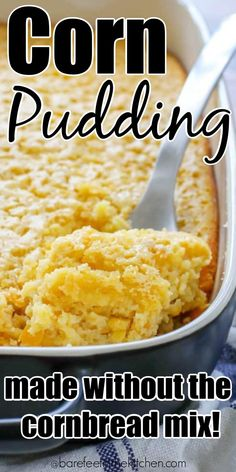 Did you know you can make corn pudding without a box of cornbread mix? And it tastes ever better than the original! Did you know you can make corn pudding without a box of cornbread mix? And it tastes ever better than the original! Baked Creamed Corn Casserole, Corn Pudding Casserole, Easy Corn Pudding, Sweet Corn Casserole, Cream Corn Casserole, Corn Pudding Recipes, Cornbread Casserole, Cornbread Mix, Easy Casserole Recipes