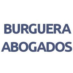 Asistencia jurídica a empresas y particulares, con especial dedicación a temas mercantiles, bancarios, contratación, startups y emprendedores.   http://www.BurgueraAbogados.com