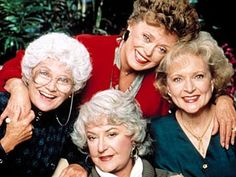 betty white. Estelle getty, Rue Mclanahan and Bea Arthur-- The golden girls -