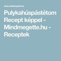 Pulykahúspástétom Recept képpel - Mindmegette.hu - Receptek