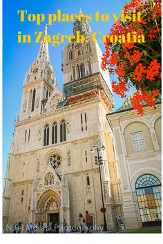 Top attractions and landmarks of Zagreb, the capital of Croatia #Zagreb #Croatia