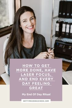 What's the trick to a productive workday? Setting yourself up for success the day before. What do you do to get ready, I hear you ask? Click through to find out what I do for my end of day ritual that sets me up for a focused, goal-winning day!