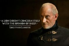 PravsJ Game of Thrones Quotes Tywin Lannister Game Of Thrones Series, Game Of Thrones Quotes, Game Of Thrones Funny, Hbo Game Of Thrones, Tyrion Quotes, Got Quotes, Wise Quotes, Movie Quotes, Real Facts