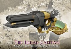 "Hello All  The newest addition to the coming release of the Pistols from Vyctor's Lab is ""The Dread Capitan!""  With its double barrels of mu..."