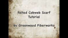This is a instructional video on how to create felted cobweb scarves using a wet felt technique with wool.