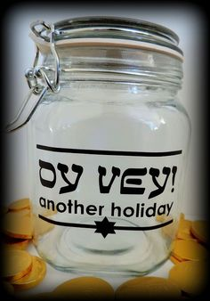 Chanukah Mason Jar - Jewish Humor for Holidays!