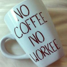 No Coffee No Workee Mug Each mug is unique because it is handcrafted with love and dedication. I spend a lot of my time trying to make your mug perfect so shipping may take some time. It is not dishwasher nor microwave safe, so HANDWASH only. No trades. Offers will be considered. You are paying for the design not the mug!! I will try to ship as soon as mug is finished!! If you want a specific color for the writing or mug height tell me in the comments!!❤️ Tatem's Mugs Other