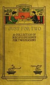 Just for two; a collection of recipes designed ...