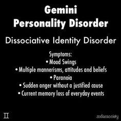 Gemini personality disorders | Gemini Personality Disorder / funny stuff - Juxtapost......yep that's me!!