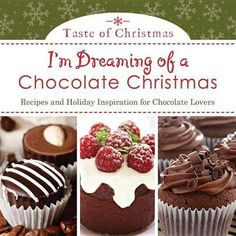 I'm Dreaming of a Chocolate Christmas. Get ready early for Christmas dessert this year! For all you chocolate lovers out there! Available from Campbelltown campus library. #desserts #christmas #puddings #cupcakes #cakes