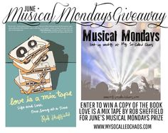 "Musical Mondays giveaway for June-Enter to win a copy of ""Love is a Mix Tape"" by Rob Sheffield!"