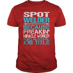 Awesome Tee For Spot Welder T-Shirts, Hoodies. ADD TO CART ==► https://www.sunfrog.com/LifeStyle/Awesome-Tee-For-Spot-Welder-115995185-Red-Guys.html?id=41382
