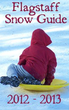 Flagstaff Arizona Snow Guide: 6th Edition