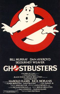 Ghostbusters (1984) original movie poster. first film i ever saw in the cinema