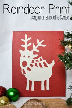 A fun project to make using your Silhouette Cameo and chalk paint! Follow these easy steps to make a Christmas DIY reindeer print.