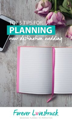 Top 5 tips for planning your destination wedding.