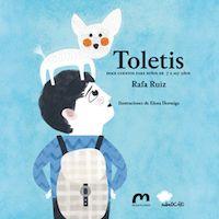 Día de las Librerías 2014: Los libreros nos recomiendan libros infantiles. Toletis