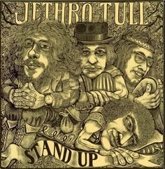☮ American Hippie Psychedelic Rock Music Album Cover Art ~ JETHRO TULL - Stand Up (1969) The gatefold album cover, in a woodcut style designed by artist James Grashow, originally opened up like a children's pop-up book, so that a cut-out of the band's personnel stood up — evoking the album's title. Stand Up won New Musical Express's award for best album artwork in 1969.