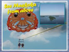 See Muskoka from above when you fly with us! #HorizonParasailInc