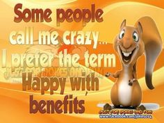 Be happy. :)   #multiplesclerosis Shared on MyMSteam.com