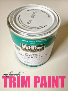 A DIY Blogger's Guide To Paint Products That Actually Work!  Behr Ultra Pure White semi gloss for trim