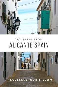 Day trips from Alicante Spain