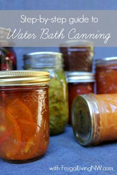 A step-by-step Water Bath Canning Guide