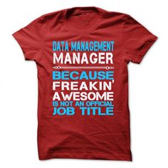 DATA MANAGEMENT MANAGER IS AWESOME TSHIRT T-SHIRTS T-SHIRTS, HOODIES  ==►►Click To Order Shirt Now #Jobfashion #jobs #Jobtshirt #Jobshirt #careershirt #careertshirt #SunfrogTshirts #Sunfrogshirts #shirts #tshirt #hoodie #sweatshirt #fashion #style