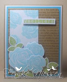"a simple card. stamps: blooming roses, art expression text. dienamics: rose bouquet, blueprints 4. sentiment means ""much love"" in dutch."