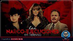 Las Narco-Ejecuciones en Televisa