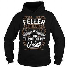 I Love FELLER FELLERYEAR FELLERBIRTHDAY FELLERHOODIE FELLER NAME FELLERHOODIES  TSHIRT FOR YOU Shirts & Tees