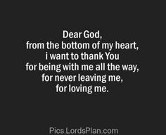 God, I thank you from the bottom of my heart