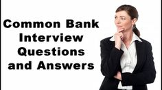 Common Bank Interview Questions and Answers School Interview Questions, Interview Questions And Answers, Interview Training, Interview Coaching, Question And Answer, This Or That Questions, Sales Jobs, Finance Jobs, Education Information