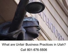 What are Unfair Business Practices in Utah?
