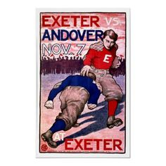 Exeter vs Andover ~ Vintage Football Ad Posters; this poster is often available for purchase at A Pictures Worth A Thousand Words in downtown #exeternh.