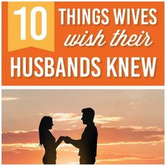 We surveyed hundreds of women and wanted to help demystify their thoughts. Here are 10 things wives wish their husbands knew!