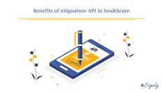 The healthcare sector, for instance, is one of the most privileged industries to make use of the innovative concept of digital signatures to streamline the day-to-day operations. E Signature, Digital Signature, Effective Time Management, Medical Prescription, Medical Center, Health Insurance, Health Care, Concept