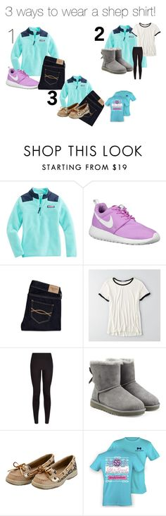 """""""3 cute ways to wear a shep shirt"""" by sarahs2734 ❤ liked on Polyvore featuring NIKE, Abercrombie & Fitch, American Eagle Outfitters, UGG Australia, Sperry Top-Sider, women's clothing, women's fashion, women, female and woman"""