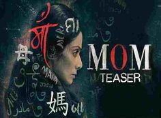 Mom 2017 full hindi movie online watch free hd download