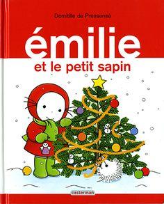 Emilie, Tome 11 : Emilie et le petit sapin Theme Noel, Christmas Inspiration, Original Image, Kindergarten, Education, Books, Cycle 1, Amazon Fr, Montessori
