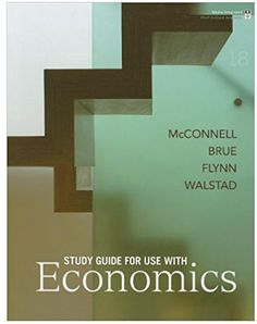 See Complete Answers from Economics edition Campbell R. McConnell, Stanley L. Brue, Sean M. Cheap Textbooks Online, Rent Textbooks, Economics Books, 18th, Education, Students, Nebraska, Lincoln