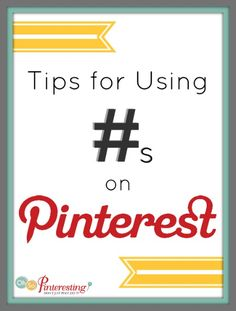 Tips for using # on Pinterest