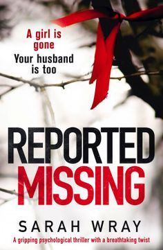 Thanks to NetGalley and publisher Bookouture for the ebook ARC of Reported Missing by Sarah Wray in exchange for an honest review.   Check out my review on my blog and my facebook page!  https://www.facebook.com/reneewellwood1/